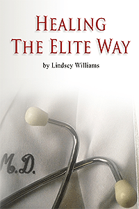 Lindsey Williams - Healing The Elite Way