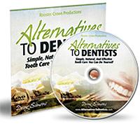 Alternatives to Dentists - DVD