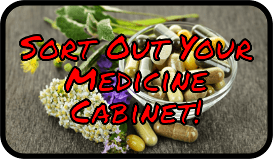 Sort Out Your Medicine Cabinet