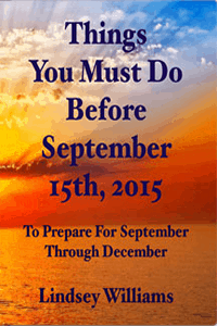 Things You Must Do Before September, 15th 2015 - Pastor Lindsey Williams