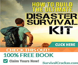 How To Build The Ultimate Disaster Survival Kit - FREE Report