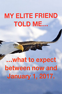 Lindsey Williams - My Elite Friend Told Me... What to expect between now and January 1, 2017.